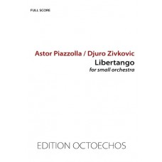 Libertango by Astor Piazzolla (SMALL ORCHESTRA)