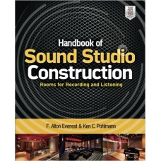Handbook of Sound Studio Construction: Rooms for Recording and Listening, by Ken Pohlmann